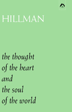The Thought of the Heart and the Soul of the World