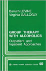 Group therapy with alcoholics: Outpatient and inpatient approaches