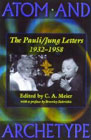 Atom and archetype: The Pauli/Jung letters 1932-1958