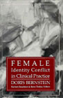 Female Identity Conflict in Clinical Practice: