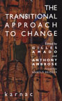 The Transitional Approach to Change