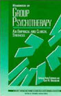 Handbook of Group Psychotherapy: An Empirical and Clinical Synthesis