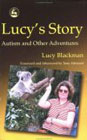 Lucy's Story; autism and other adventures
