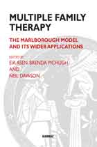 Multiple Family Therapy: The Marlborough Model and Its Wider Applications