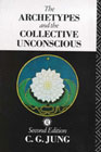 The Archetypes and the Collective Unconscious (Collected Works: Vol. 9 Part 1)