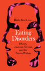 Eating Disorders: Obesity, Anorexia Nervosa and the Person Within