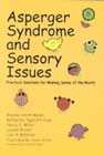 Asperger Syndrome and Sensory Issues: