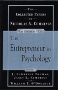 The Collected Papers of Nicholas Cummings, Volume II: The Entrepreneur in Psychology