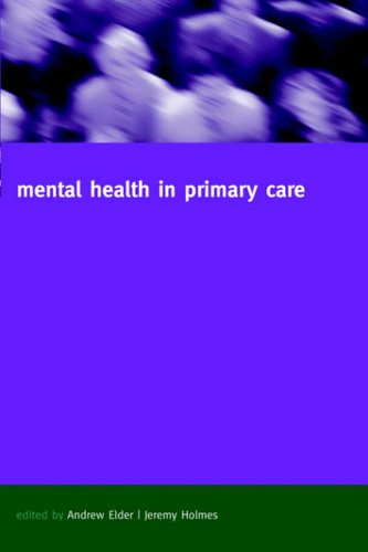 Mental Health in Primary Care: A New Approach