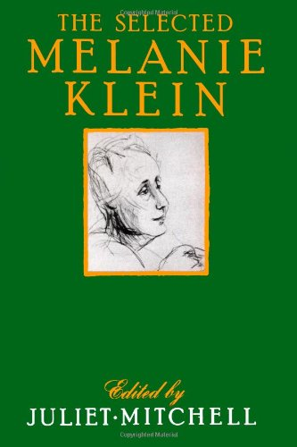 The Selected Melanie Klein