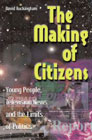 The making of citizens: Young people, television news and the limits of politics