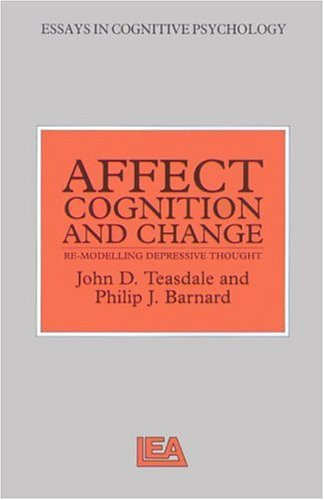 Affect, Cognition and Change: Re-modelling Depressive Thought