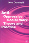 Anti-oppressive social work theory and practice: