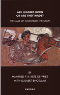 Are Leaders Born or Are They Made? The Case of Alexander the Great