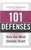 101 Defenses: How the Mind Shields Itself