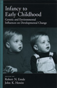 Infancy to Early Childhood: Genetic and Environmental Change