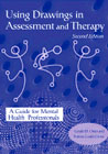 Using Drawings in Assessment and Therapy: A Guide for Mental Health Professionals: Second Edition