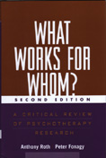 What Works for Whom? A Critical Review of Psychotherapy Research: Second Edition