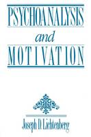 Psychoanalysis and Motivation