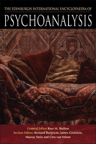 The Edinburgh International Encyclopaedia of Psychoanalysis