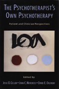 The Psychotherapist's Own Psychotherapy: Patient and Clinician Perspectives