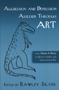 Aggression and Depression Assessed Through Art: Using Draw-A-Story to Identify Children and Adolescents at Risk