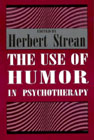 The Use of Humour in Psychotherapy