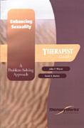 Enhancing Sexuality: A Problem-Solving Approach: Therapist Guide