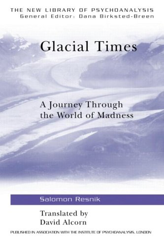 Glacial Times: A Journey Through the World of Madness