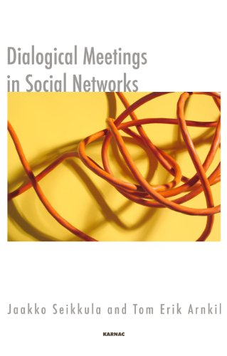 Dialogical Meetings in Social Networks