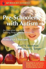 Pre-schoolers with Autism: An Education and Skills Training Programme for Parents: Manual for Clinicians