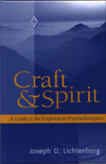 Craft and Spirit: A Guide to the Exploratory Psychotherapies