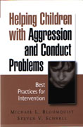 Helping Children with Aggression and Conduct Problems: Best Practices for Intervention