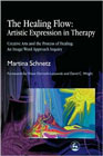 The Healing Flow: Artistic Expression in Therapy: Creative Arts and the Process of Healing: An Image/Word Approach Inquiry