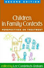 Children in Family Contexts: Perspectives on Treatment