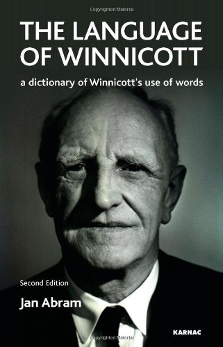 The Language of Winnicott: A Dictionary of Winnicott's Use of Words