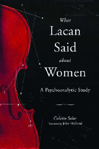 What Lacan Said About Women: A Psychoanalytic Study