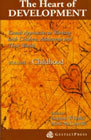 The Heart of Development: Gestalt Approaches to Working with Children, Adolescents and Their Worlds: Vol. 1 Childhood