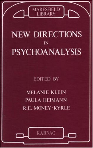 New Directions in Psychoanalysis: The Significance of Infant Conflict in the Pattern of Adult Behaviour