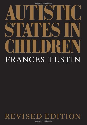Autistic States in Children: Second Edition