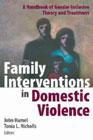 Family Interventions in Domestic Violence: A Handbook