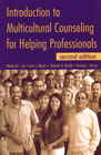 Introduction to Multicultural Counseling for Helping Professionals: Second Edition