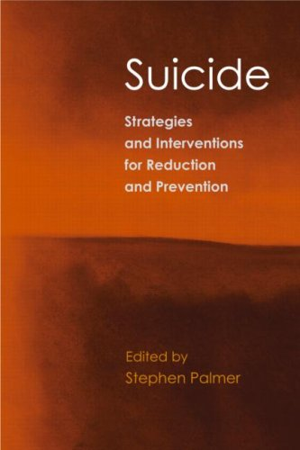 Suicide: Strategies and Interventions for Reduction and Prevention