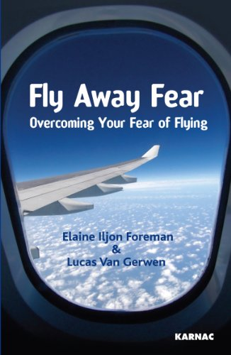 Fly Away Fear: Overcoming your Fear of Flying