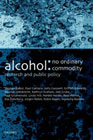 Alcohol: No Ordinary Commodity: Research and Public Policy