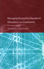 Managing Personality Disordered Offenders in the Community: A Psychological Approach