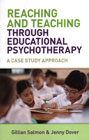 Reaching and Teaching Through Educational Psychotherapy: A Case Study Approach