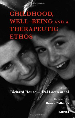 Childhood, Well-Being and a Therapeutic Ethos