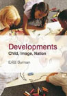 Developments: Child, Image, Nation