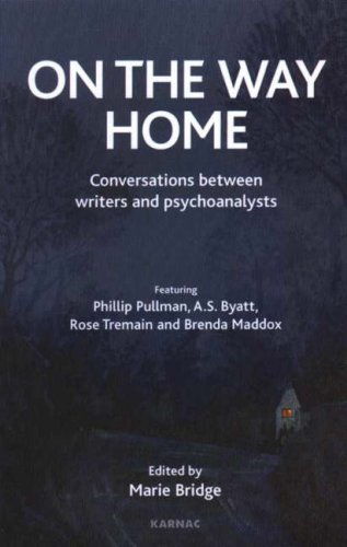 On the Way Home: Conversations Between Writers and Psychoanalysts